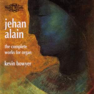 Jehan Alain - The Complete Works for Organ