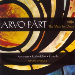 Arvo Pärt - The Music for Organ