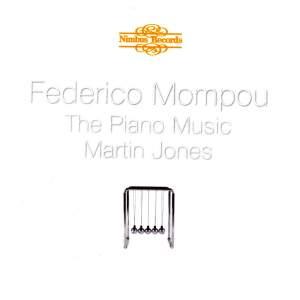 Federico Mompou: Piano Music Volume 1