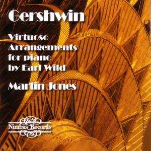 Gershwin: Virtuoso Arrangements for piano by Earl Wild