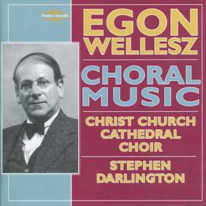 Egon Wellesz - Choral Music