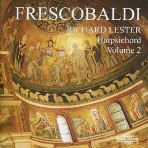 Richard Lester plays Frescobaldi - Volume 2