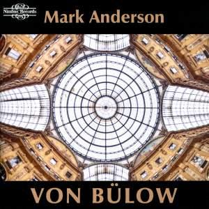 Hans von Bülow: Works for Piano Volume 1