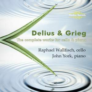 Delius & Grieg: The Complete Works for Cello & Piano