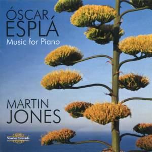 Óscar Esplá: Music for Piano