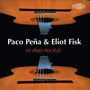 Paco Peña & Eliot Fisk: In Duo Recital