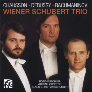 Chausson, Debussy & Rachmaninov: Piano Trios