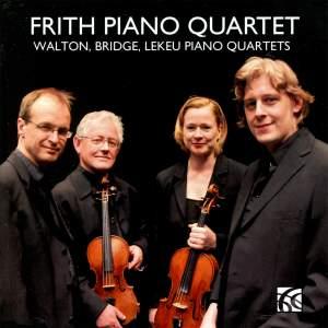 Walton, Bridge & Lekeu: Piano Quartets