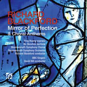 Richard Blackford: Mirror of Perfection & Choral Anthems Product Image