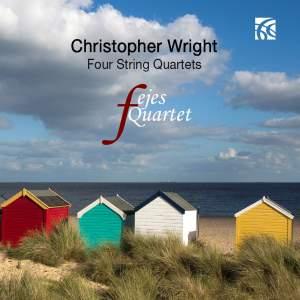 Christopher Wright: Four String Quartets
