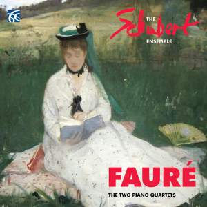 Fauré: The Two Piano Quartets