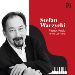 Stefan Warzycki: Piano Music for the Left Hand