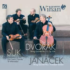 Dvorak, Suk & Janacek: String Quartets