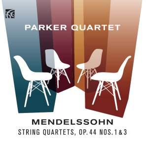 Mendelssohn: String Quartets Op. 44 Nos. 1 & 3