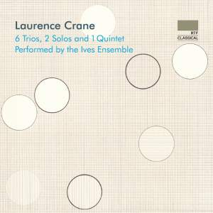 Laurence Crane: 6 Trios, 2 Solos and 1 Quintet Product Image