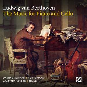 Beethoven: The Music for Piano and Cello