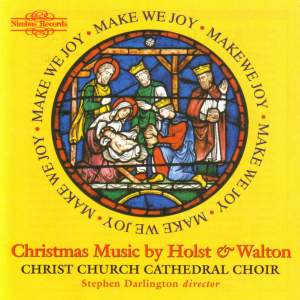 Make We Joy - Christmas Music by Holst and Walton