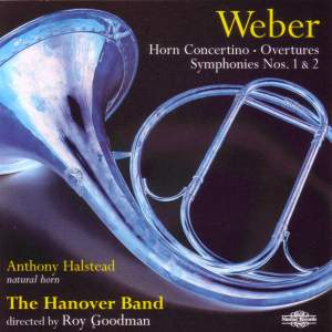 Weber: Overtures, Horn Concertino & Symphonies Nos. 1 & 2
