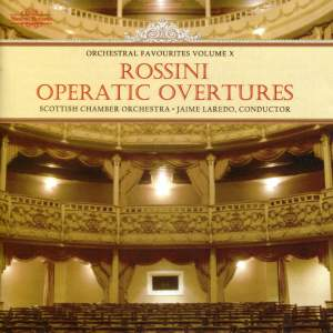 Orchestral Favourites Volume X - Rossini Operatic Overtures