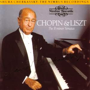 Chopin & Liszt: The B minor Sonatas