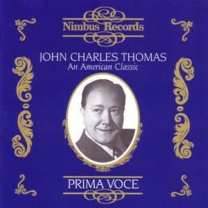 John Charles Thomas - An American Classic