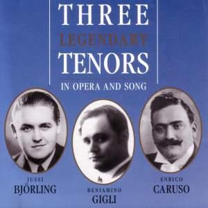 Björling, Caruso & Gigli
