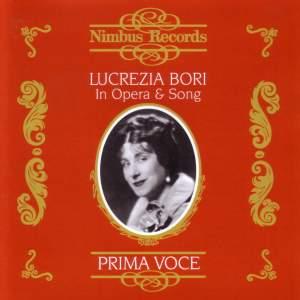 Lucrezia Bori - In Opera & Song