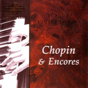 Josef Hofmann plays Chopin & Encores