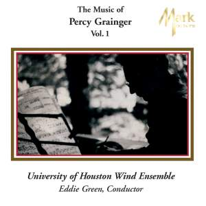 Grainger: The Music of Percy Grainger, Vol. I