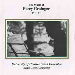 Grainger: The Music of Percy Grainger, Vol. II