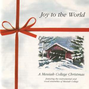 Joy to the World: A Messiah College Christmas
