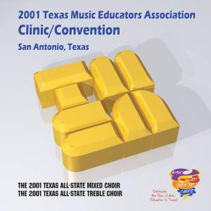 2001 Texas Music Educators Association (TMEA): All-State Mixed Chorus & All-State Women's Chorus Product Image