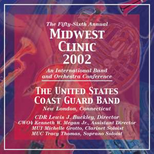 Midwest Clinic 2002 (The 56th Annual) - The United States Coast Guard Band