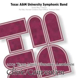 2003 Texas Music Educators Association (TMEA): Texas A&M University Symphonic Band