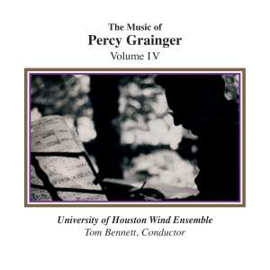 The Music of Percy Grainger, Volume IV