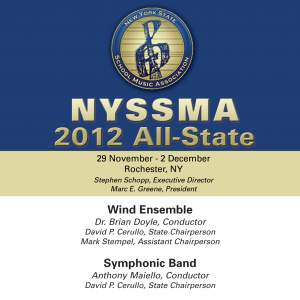 2012 New York State School Music Association (NYSSMA): All-State Wind Ensemble & All-State Symphonic Band