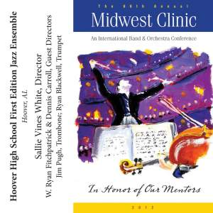 2012 Midwest Clinic: Hoover High School First Edition Jazz Ensemble