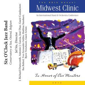 2012 Midwest Clinic: Six O'Clock Jazz Band