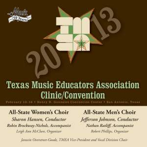 2013 Texas Music Educators Association (TMEA): All-State Women's Choir & All-State Men's Choir