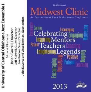 2013 Midwest Clinic: University of Central Oklahoma Jazz Ensemble I