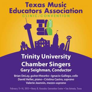 2015 Texas Music Educators Association (TMEA): Trinity University Chamber Singers [Live]