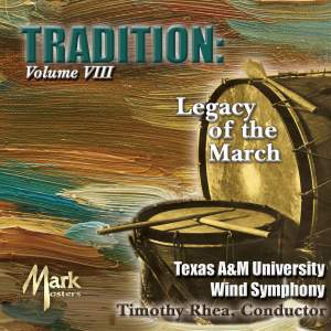 Tradition, Vol. 8: Legacy of the March