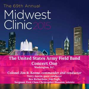 Midwest Clinic 2015: The United States Army Field Band, Concert 1 (Live)