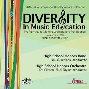 2016 Florida Music Educators Association (FMEA): High School Honors Band & High School Honors Orchestra (Live)