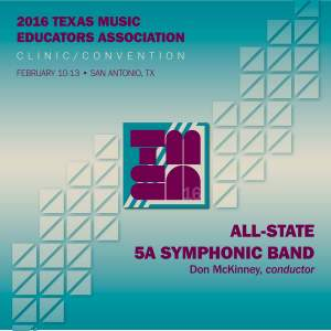 2016 Texas Music Educators Association (TMEA): All-State 5A Symphonic Band (Live)