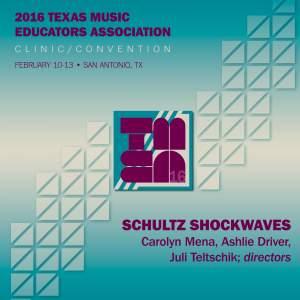 2016 Texas Music Educators Association (TMEA): Schultz Shockwaves [Live]