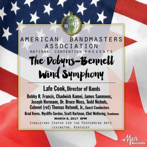 2017 American Bandmasters Association: The Dobyns-Bennett Wind Symphony (Live)