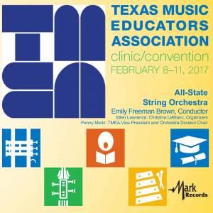 2017 Texas Music Educators Association (TMEA): TMEA All-State String Orchestra [Live]