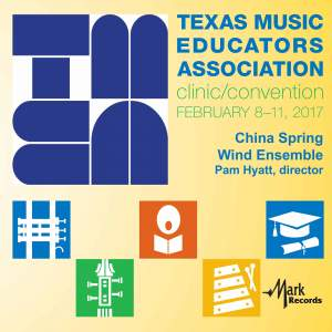 2017 Texas Music Educators Association (TMEA): China Spring High School Wind Ensemble [Live]