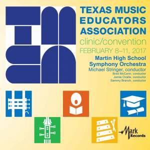 2017 Texas Music Educators Association (TMEA): Martin High School Symphony Orchestra [Live]